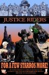 JUSTICE RIDERS #1 por Dennis Culver