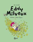 EDDY MILVEUX T1 - ATTENTION, BLATTE MAGIQUE !