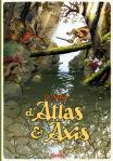 LA SAGA D'ATLAS ET AXIS T1