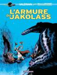 VALÉRIAN PAR LARCENET - L'ARMURE DU JAKOLASS