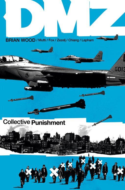 DMZ, Vol. 10, by Brian Wood