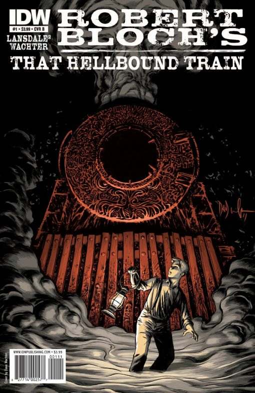 Robert Bloch's That Hellbound Train #1, by Dave Wachter