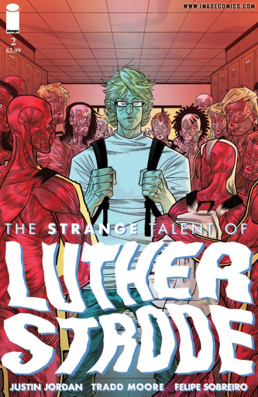 The Strange Talent of Luther Strode #2, by Tradd Moore